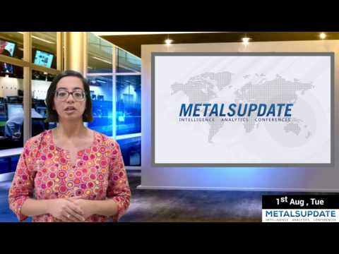 Daily Metals- Iron,Steel,Copper,Aluminium,Zinc,Nickel-Prices,News,Analysis & Forecast - 01/08/2017.