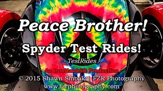 Peace Brother! - Can Am Spyder Test Rides! | RT-LTD & GS | TestRides