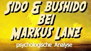 🚸 Sido & Bushido bei Markus Lanz • Psychologische Analyse