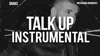 Drake Talk Up feat. JAY-Z Instrumental Prod. by Dices *FREE DL*