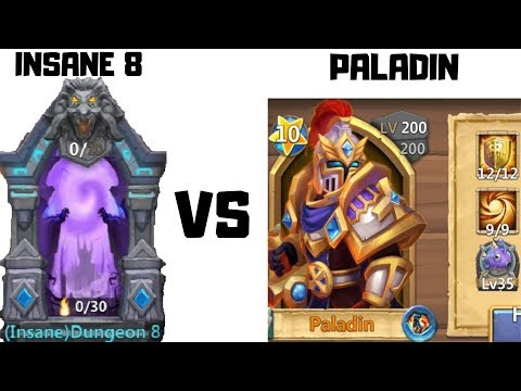Insane Dungeon 8 | Vs | 9/9 Sacred Light | Paladin | 12/12 Skill | Castle Clash