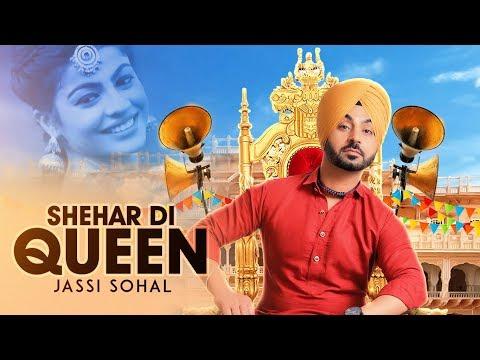 Shehar Di Queen: Jassi Sohal (Full Song) | Desi Routz | Latest Punjabi Songs 2017 | T-Series