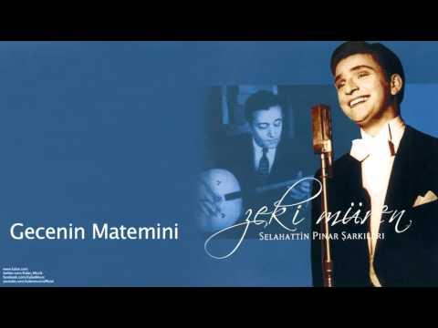 Zeki Müren - Gecenin Matemini [ Selahattin Pınar Şarkıları © 2005 Kalan Müzik ]