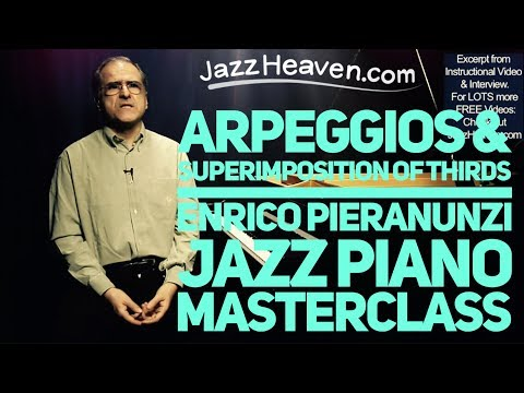JAZZ PIANO IMPROVISATION with Master Enrico Pieranunzi: Arpeggios & Superimposing Thirds