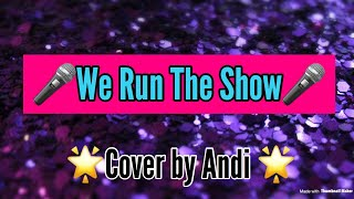 We Run The Show Kidz Bop 38 (Sang by Andi)