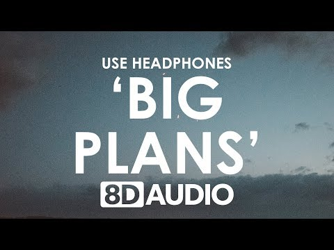 Why Don't We - BIG PLANS (8D AUDIO) 🎧