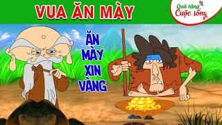 VUA ĂN MÀY - Truyện cổ tích - Phim hoạt hình - Quà tặng cuộc sống