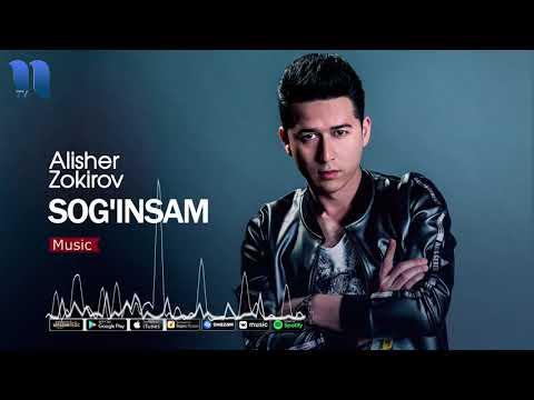 Alisher Zokirov - Sog'insam | Алишер Зокиров - Согинсам (music Version)