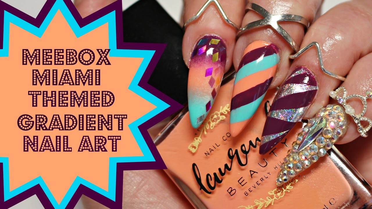 NAIL ART TUTORIAL-Miami Themed Gradient & Glitter Foil MeeBox Nail ...