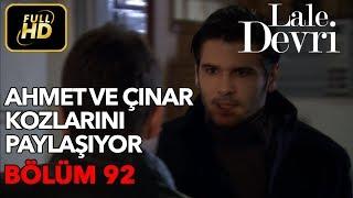 Скачать Lale Devri 92 Bölüm Full HD Tek Parça Ahmet Ve Çınar Kozlarını Paylaşıyor