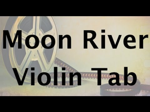 Learn Moon River on Violin - How to Play Tutorial