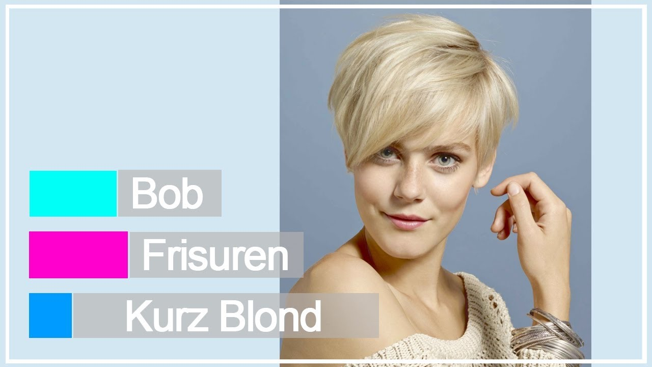 Bob Frisuren Kurz Blond Youtube