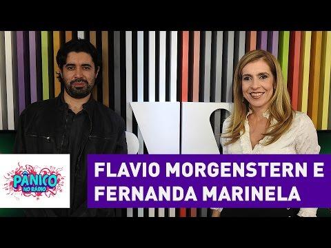 Flavio Morgenstern e Fernanda Marinela - Pânico - 25/08/16