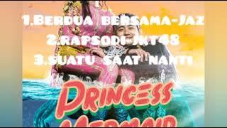 Download Lagu Kumpulan lagu Princess Mermaid mp3