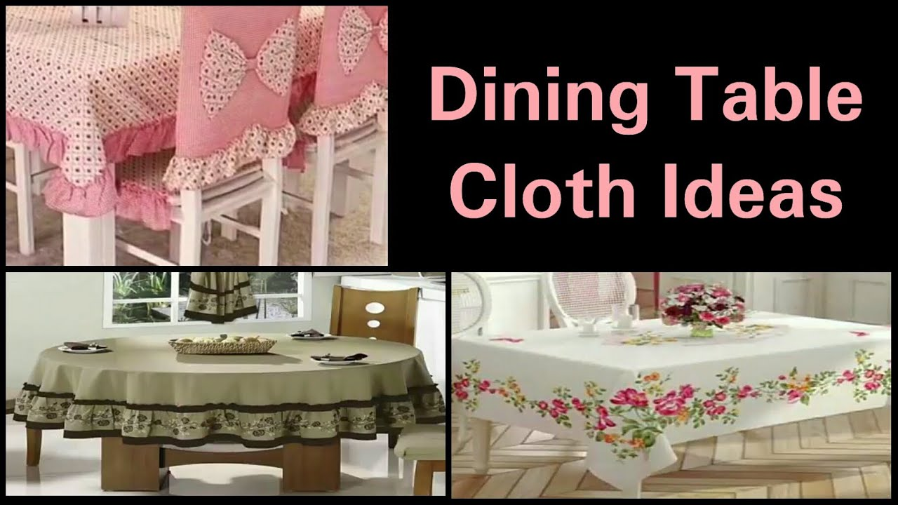 Decent Dining Table Cloth Designs Kitchen Table Cover Ideas Home Decor Appreciate Every Moment Youtube
