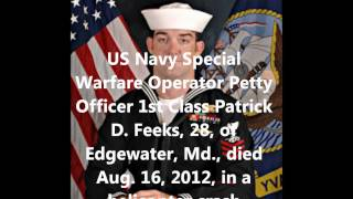 Tribute To Our Fallen Soldiers - US Navy Special Warfare Op Petty Officer 1st Class Patrick D. Feeks