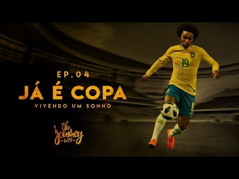 EP04: Já é Copa! Os 11 do #W19, Expectativas e Amistoso Brasil vs Áustria | The Journey #W19