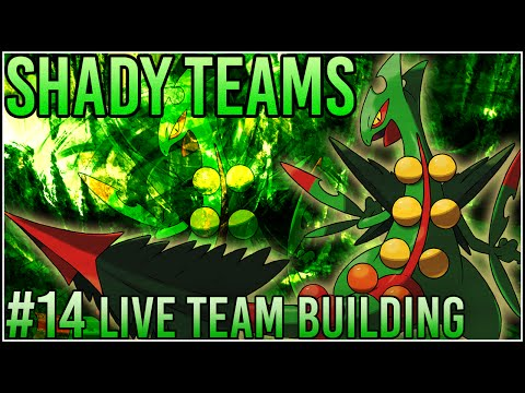 "Shady Teams - Pokemon Omega Ruby/Alpha Sapphire [ORAS] Live Team Building #14 ""Smaug Is Reborn!"""