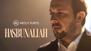 Mesut Kurtis - Hasbunallah (Official Music Video)    مسعود كُرتِس - حسبنا الله
