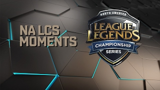 NA LCS Moments - Week 4 (Spring 2017)