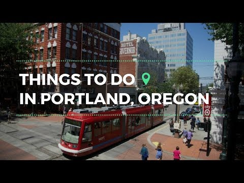 Best Things to Do in Portland 2018