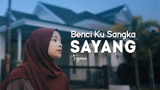 BENCI KU SANGKA SAYANG - TRYANA [ OFFICIAL NEW ACOUSTIC ]