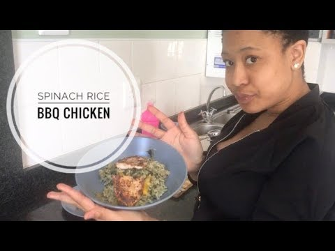 Spinach Rice & BBQ Chicken | South African YouTuber