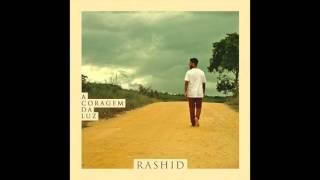 "Rashid - ""Reis e Rainhas"" - ACL"