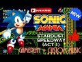 Stardust Speedway Act 1 - Sonic Mania Gameplay (Custom Music)