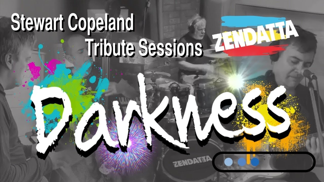 The Police - Darkness - (Cover by Zendatta) Tribute to Stewart Copeland