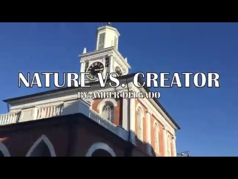Nature Vs. Creator