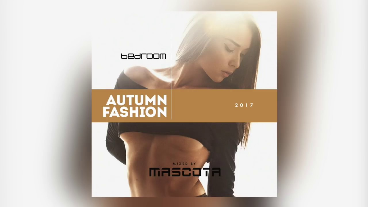 Mascota   Bedroom Autumn Fashion 2017   YouTube