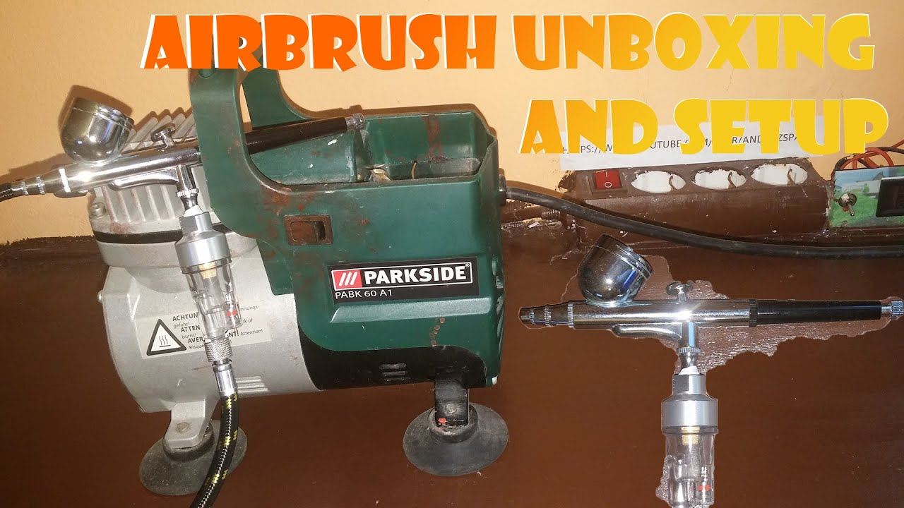 Airbrush unboxing and setup uhd 4k youtube for Pistola pneumatica parkside