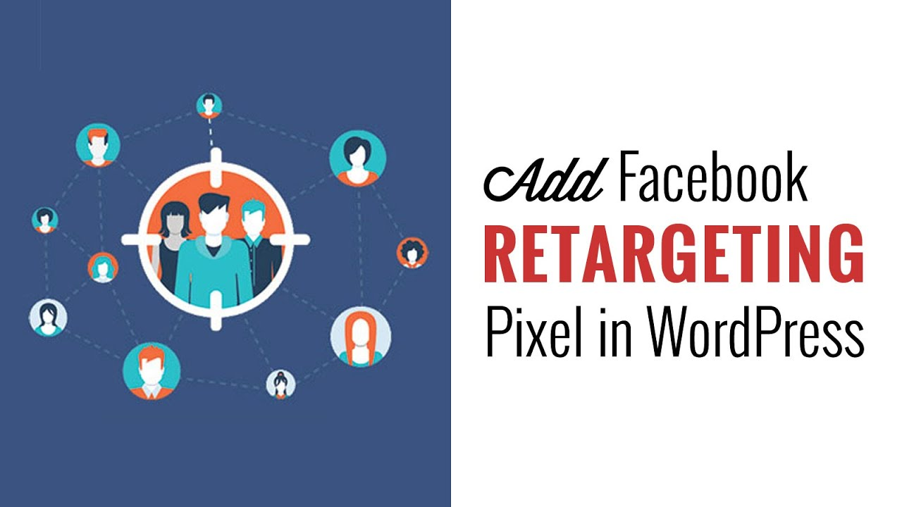 How to Install Facebook Remarketing/Retargeting Pixel in
