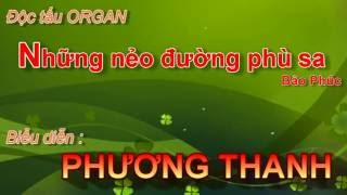 Những Nẻo Đường Phù Sa - TRẦN THỊ PHƯƠNG THANH -  lopnhac.vn - ÂM NHẠC ĐÔ THĂNG