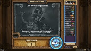 Hearthstone Brawl - Void Singularity
