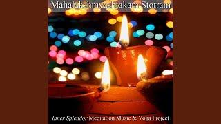 Subh Diwali - Eight Verses in Praise to Maha Lakshmi: Mahalakshmyashtakamstotram