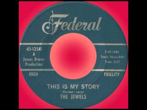 THIS IS MY STORY, The Jewels, Federal #12541  1966