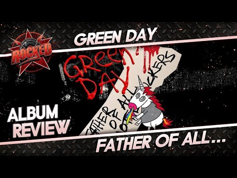 Green Day  'Father Of All Motherfuckers' review