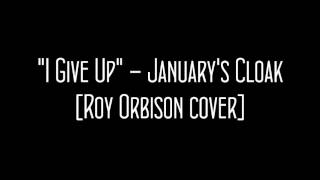Watch Roy Orbison I Give Up video