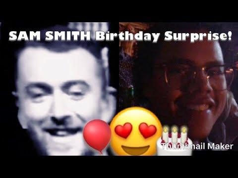 SAM SMITH BIRTHDAY SURPRISE!🎉🎂😇😍
