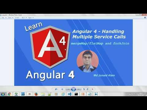 Angular 4  -  Handling Multiple Service Calls -  # 21