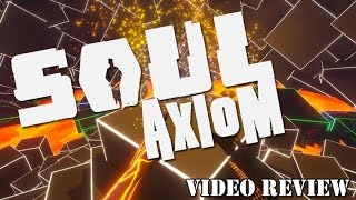 Review: Soul Axiom (Steam) - Defunct Games