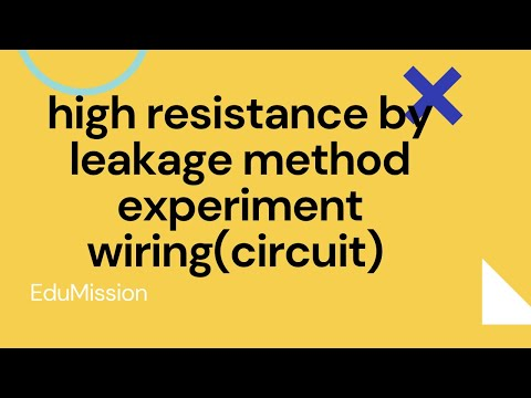 high resistance by leakage method experiment wiring(circuit) | hindi | bsc  physics experiments