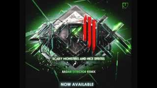 Skrillex - Scary Monsters And Nice Sprites (Radar Detector Remix)