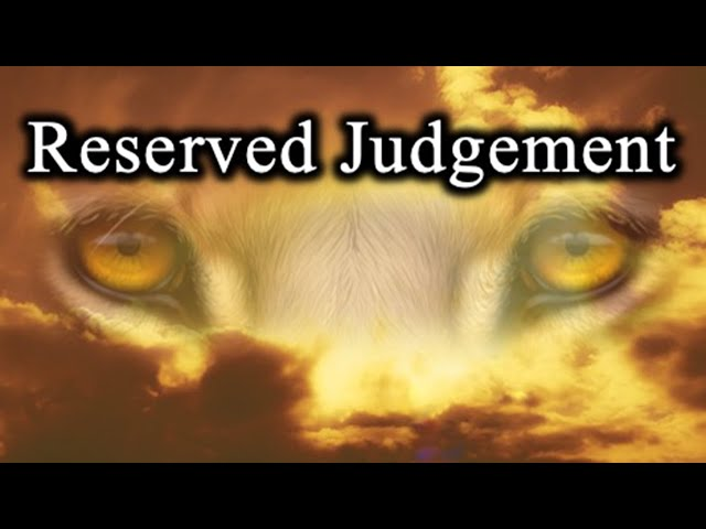 Reserved Judgement - October 14th, 2021