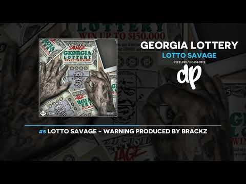 Lotto Savage - Georgia Lottery (FULL MIXTAPE)