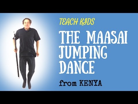 Africa for Kids -- Maasai Jumping Dance --  All Around This World