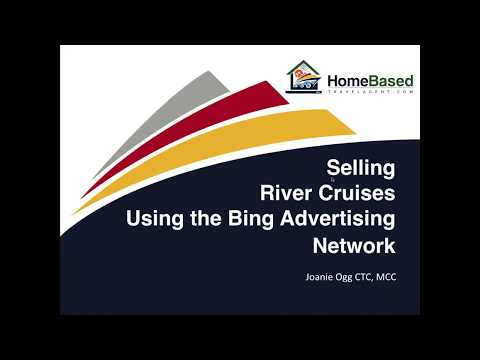 Selling River Cruises Using the Bing Advertising Network