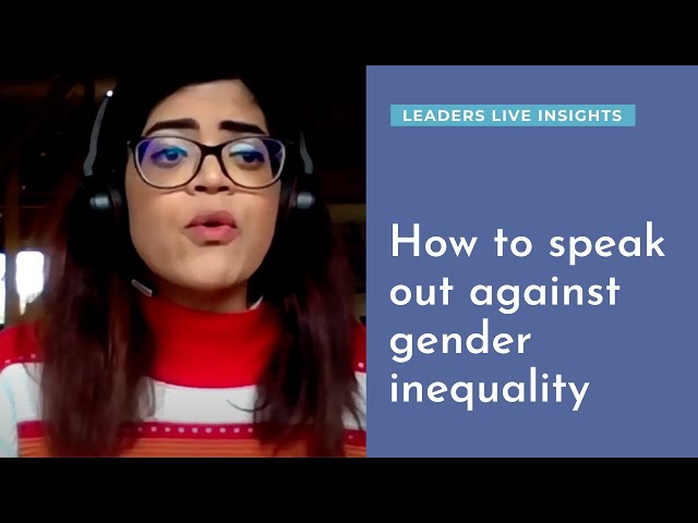 How to speak out against gender inequality | Leaders LIVE Insights